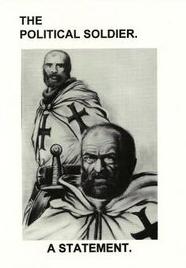 Den politiske soldaten, både et konsept for den tredjeposisjonistiske bevegelsen på 70-tallet og Hollands bok med samme navn. Her et omslag med korsridderromantikk.